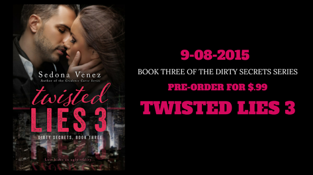 Pre-order Twisted Lies 3 - Sedona Venez - Giveaway