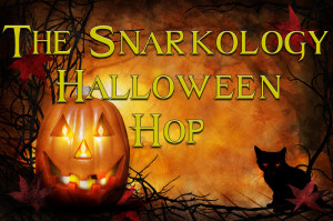 Welcome to the Snarkology Halloween Hop! Fun, Prizes & Great Prizes!